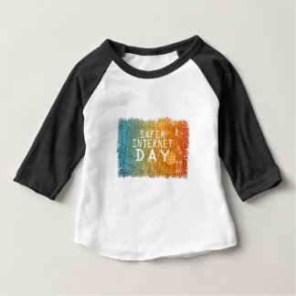 Safer Internet Day - Appreciation Day Baby T-Shirt