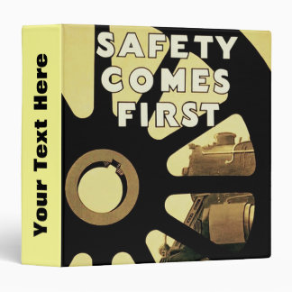 Safety Comes First Binder