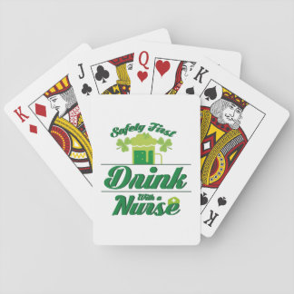 Safety First Drink With A Nurse St Patrick's Day Playing Cards