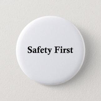 Safety First.jpg 2 Inch Round Button