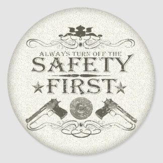 Safety First Round Sticker