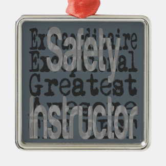 Safety Instructor Extraordinaire Metal Ornament