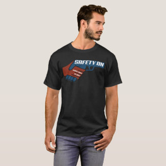 Safety On T-Shirt
