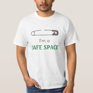 "Safety Pin and ""I'm a SAFE SPACE"" T-Shirt"