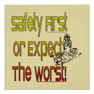 SAFETY POSTER 1