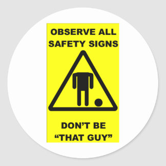 Safety Sign Warning Classic Round Sticker