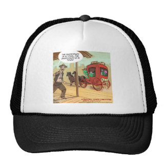 Sage Coach Is In Town Funny Trucker Hat