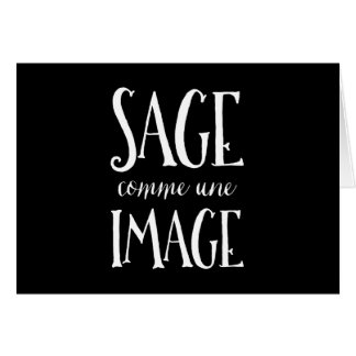 Sage Comme Une Image - Good as Gold French Saying Greeting Card