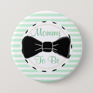 Sage Green Black Stripes Mommy to be Baby Shower 3 Inch Round Button