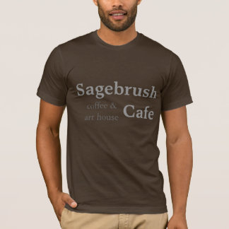 Sagebrush Cafe - coffee & art house T-Shirt