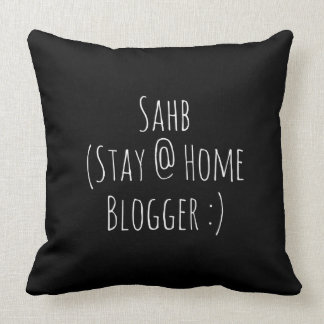 SAHB Stay @Home Blogger Throw Pillow