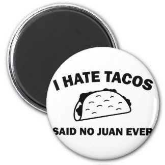 Said No Juan Ever Magnet