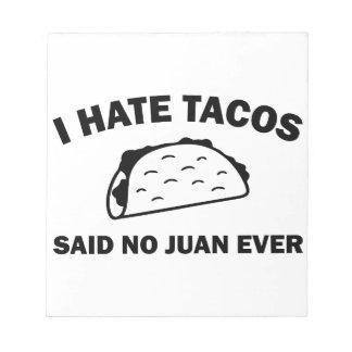 Said No Juan Ever Notepad