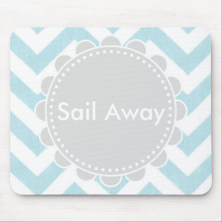 Sail Away, Mouse Mouse Pad