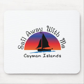 Sail away with me Cayman Islands. Mouse Pad