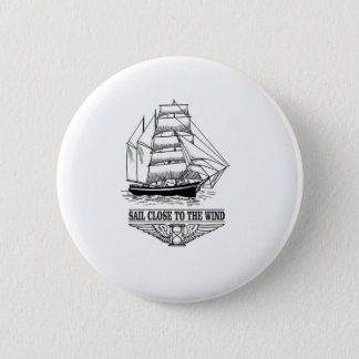 sail close to the wind safety 2 inch round button