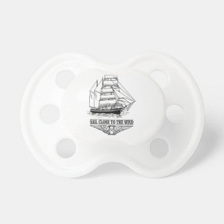 sail close to the wind safety pacifiers