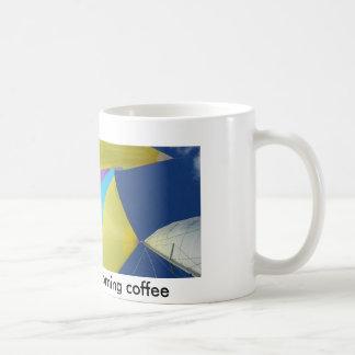 Sail into your morning coffee - Coffee Mug