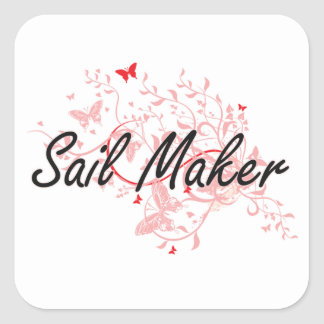 Sail Maker Artistic Job Design with Butterflies Square Sticker