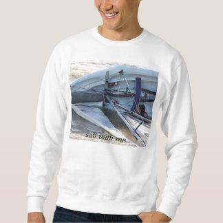 sail with me sweatshirt