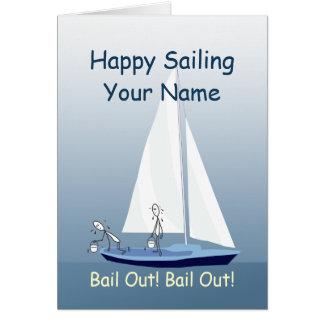 Sailboat Sailing Bail Out Funny Custom Greeting Card