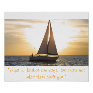 "sailboat sunset streight, ""ships in  harbor are... poster"
