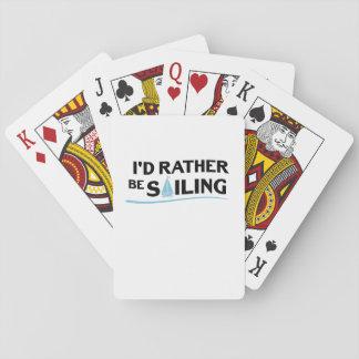 Sailing Sailboat Gift I'd Rather Be Sailing Boat Playing Cards