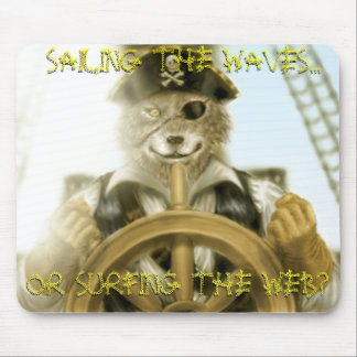 SAILING THE WAVES..., OR SURFING THE WEB?,... MOUSE PAD
