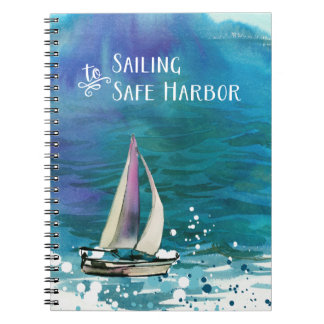 Sailing to Safe Harbor Notebook
