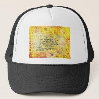 Saint Augustine Quote about Travel Trucker Hat