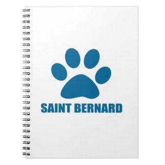 SAINT BERNARD DOG DESIGNS NOTEBOOK