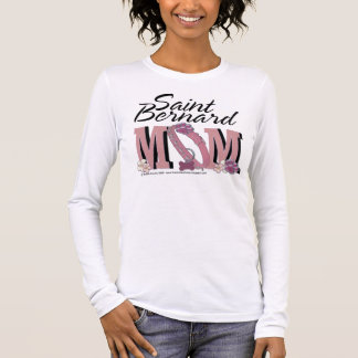 Saint Bernard Mom - Mae Long Sleeve T-Shirt