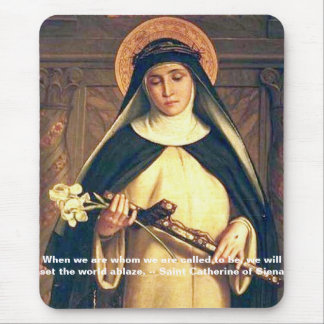 Saint Catherine of Siena Mousepad