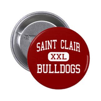 Saint Clair - Bulldogs - Senior - Saint Clair Pinback Button