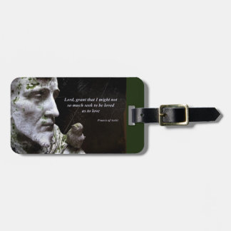 Saint Francis of Assisi and Bird Quote Luggage Tag