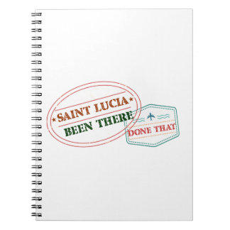 Saint Lucia Been There Done That Spiral Notebook