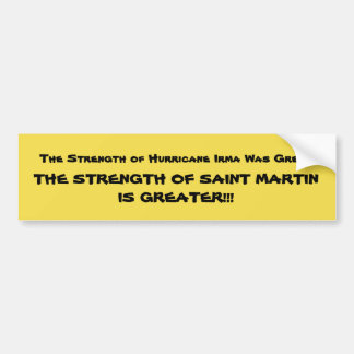 SAINT MARTIN IS GREATER BUMPER STICKER