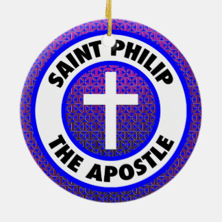 Saint Philip the Apostle Ceramic Ornament