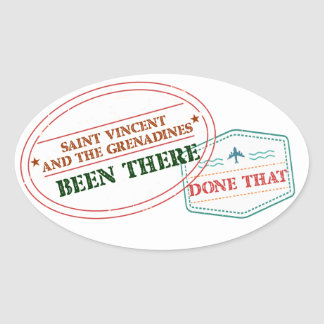 Saint Vincent and The Grenadines Been There Done T Oval Sticker