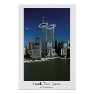 Saintly Twin Towers Poster
