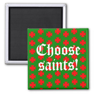 Saints_Aplenty Slogan (Christmas Edition #1) Magnet
