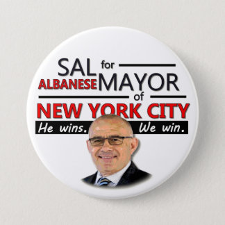 Sal Albanese NYC Mayor 2013 3 Inch Round Button