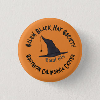 Salem Black Hat Society Local Chapter 818 Pin