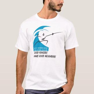 Salle Honolulu: good fencers make good neighbors T-Shirt