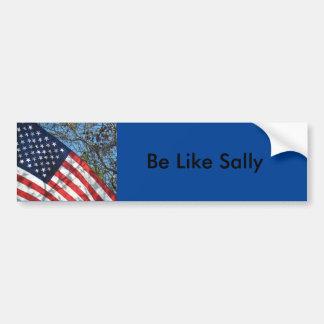 Sally Yates Be Like Sally bumper sticker