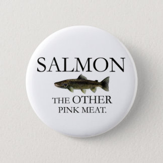 SALMON: THE OTHER PINK MEAT Button