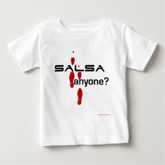 Salsa Anyone? Baby T-Shirt