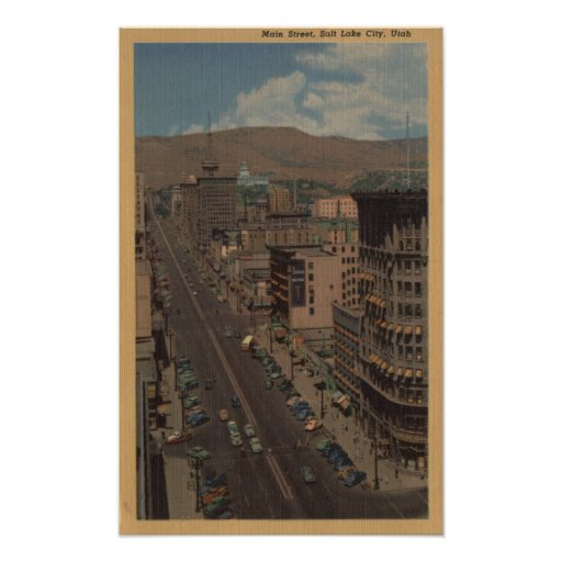 Salt Lake City, Utah - View of Main St. Posters