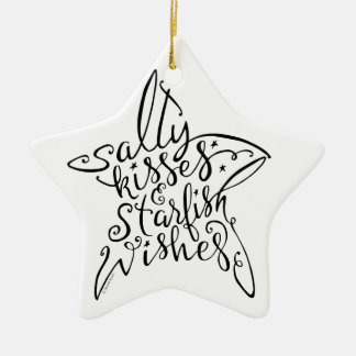 Salty Kisses and Starfish Wishes Hand Lettering Ceramic Ornament