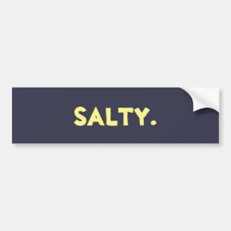 """""""Salty."""" Sticker"""